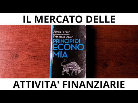 """I mercati delle attività finanziarie - Episodio 5 """"Principi di economia"""""""